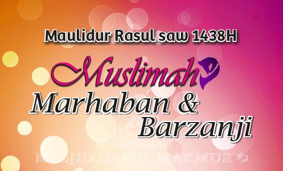 Muslimah Marhaban & Barzanji