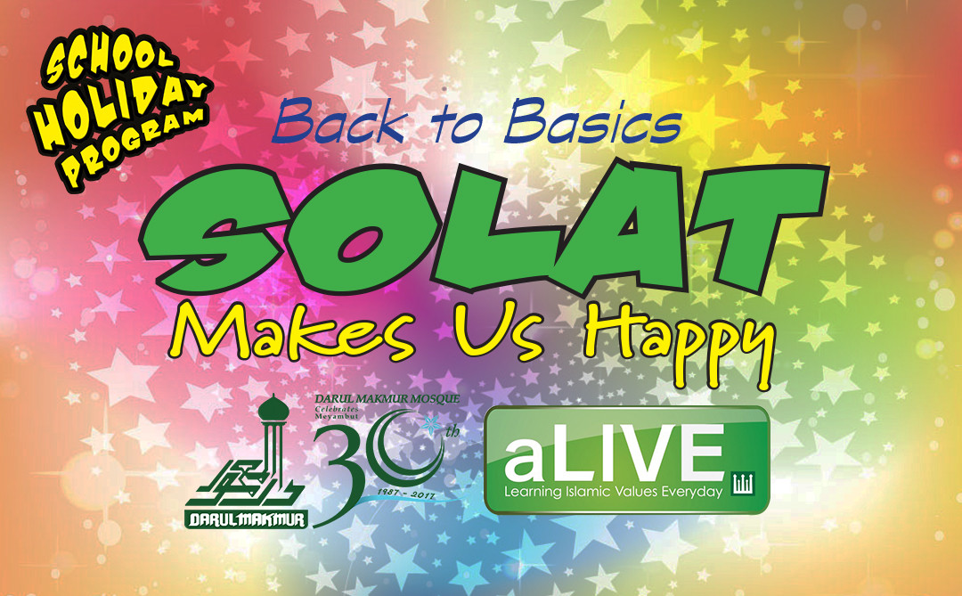 Back to Basics – Solat Makes Us Happy!