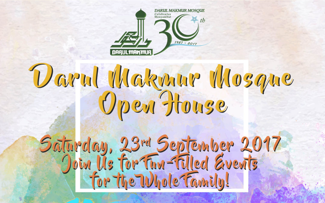 Open House at Darul Makmur Mosque!