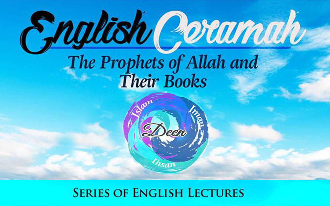 English Ceramah: The Prophets of Allah and Their Books