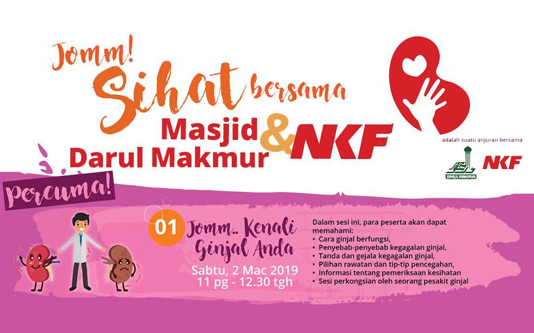 Jomm! Sihat bersama Masjid Darul Makmur & NKF (2hb Mac 2019)